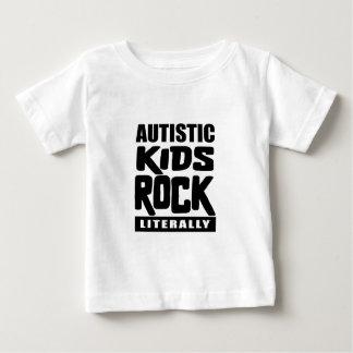 Autism Awareness  Autistic Kids Rock Literally Baby T-Shirt