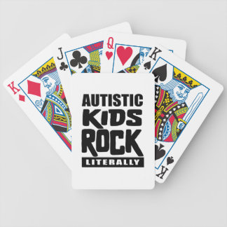Autism Awareness  Autistic Kids Rock Literally Bicycle Playing Cards