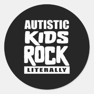 Autism Awareness  Autistic Kids Rock Literally Classic Round Sticker