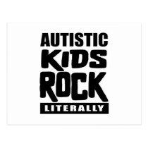 Autism Awareness  Autistic Kids Rock Literally Postcard