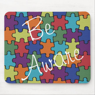 Autism Awareness Be Aware Puzzle Mouse Pad