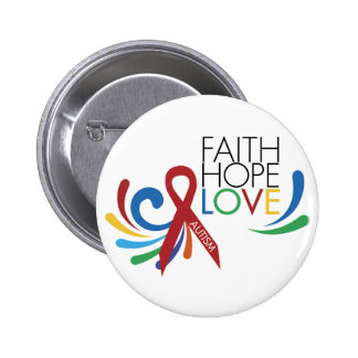 Autism Awareness - Faith, Hope, Love Pinback Button