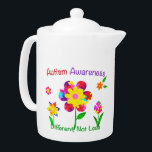 """Autism Awareness Flowers Teapot<br><div class=""""desc"""">Beautiful flowers with Autism puzzles,  and the messages of """"Autism Awareness. Different,  Not Less"""" to support Autism Awareness.</div>"""