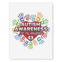 Autism Awareness for my Daughter Temporary Tattoos