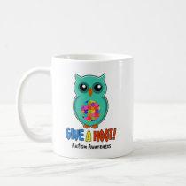 Autism Awareness Give A Hoot Owl Autism Coffee Mug