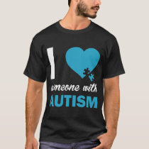 Autism Awareness I Love Someone With Autism Kids S T-Shirt