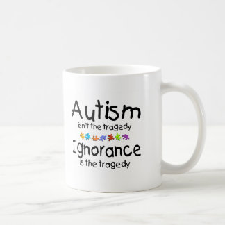 Autism Awareness Isnt The Tragedy Coffee Mug