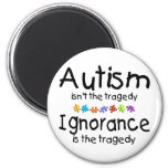 Autism Awareness Isnt The Tragedy Fridge Magnet