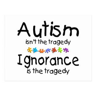 Autism Awareness Isnt The Tragedy Postcard