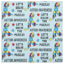 Autism Awareness: Let's Solve the Puzzle! Fabric