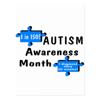 Autism Awareness Month (1 in 150 1 Every 20 Min) Postcard