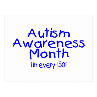 Autism Awareness Month 1 in 150 (Blue) Postcard