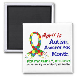 AUTISM AWARENESS MONTH EVERY MONTH MAGNET
