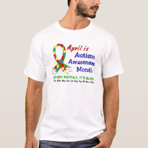 AUTISM AWARENESS MONTH EVERY MONTH T-Shirt