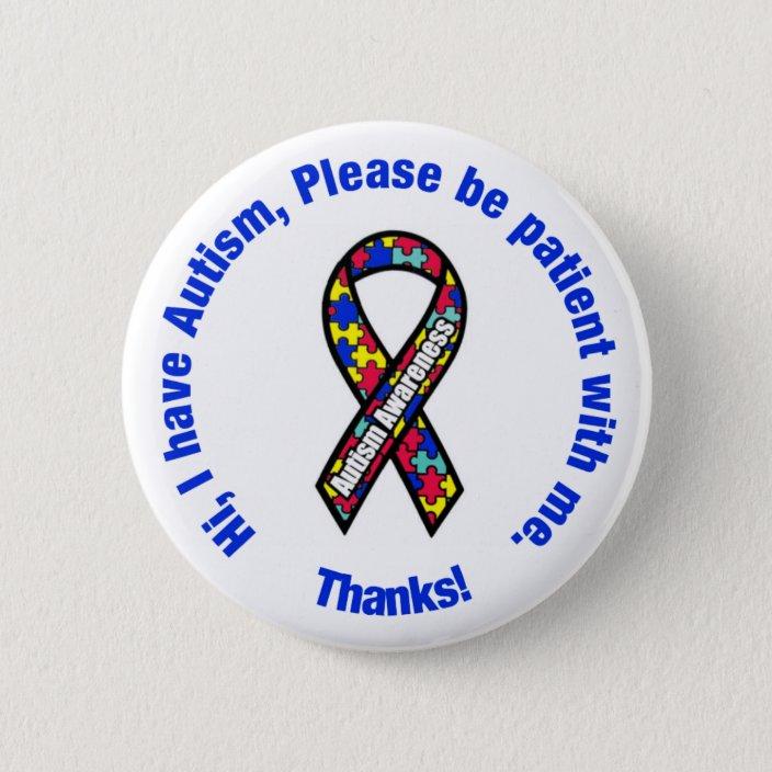 Autistic Medical Alert 59mm Lapel Button Badge