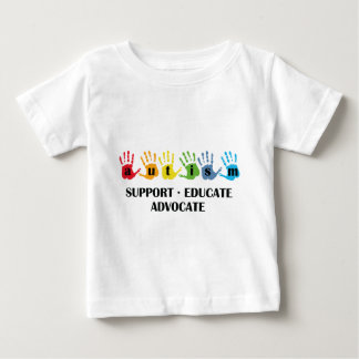 Autism Awareness : Support Educate Advocate Baby T-Shirt