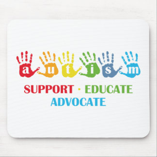 Autism Awareness : Support Educate Advocate Mouse Pad