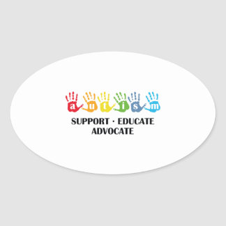 Autism Awareness : Support Educate Advocate Oval Sticker
