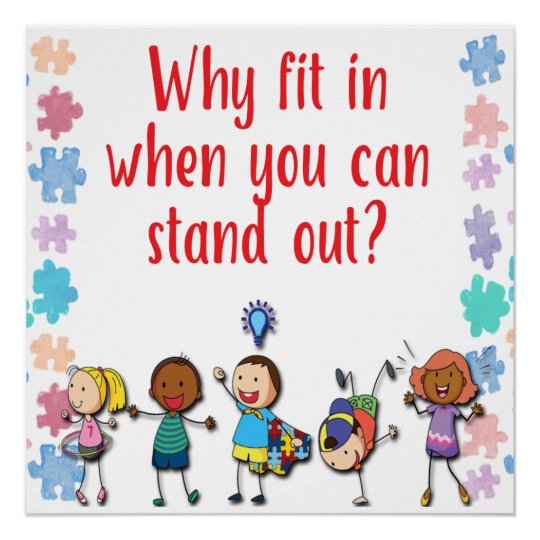 Autism Awareness Why Fit in When You Can Stand Out Poster ...