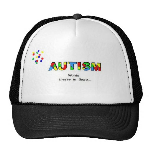 Autism Awarenss hat, Words, they're in there.