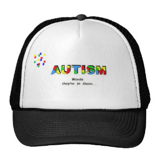 Autism Awarenss hat, Words, they're in there. Trucker Hat