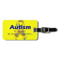 Autism be aware be understanding bag tag