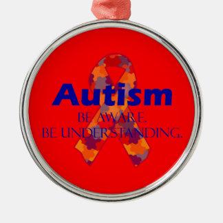 Autism be aware be understanding metal ornament
