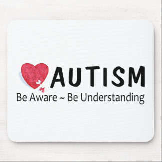 Autism Be Aware Be Understanding Mouse Pad