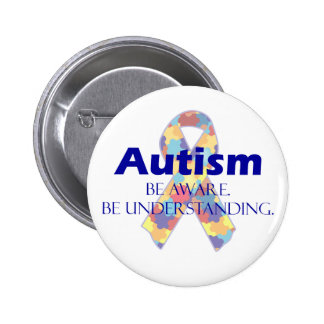 Autism be aware be understanding pinback button