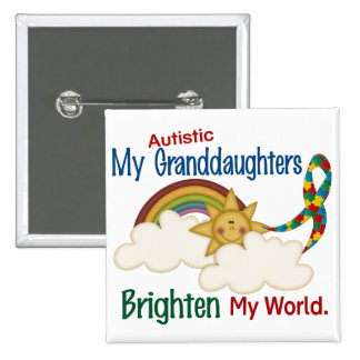 Autism BRIGHTEN MY WORLD 1 Granddaughters Pinback Buttons