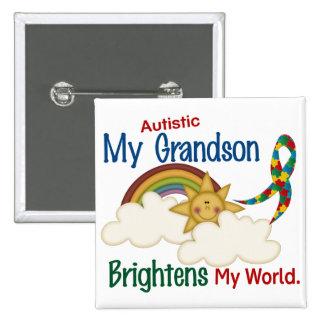 Autism BRIGHTENS MY WORLD 1 Grandson Button