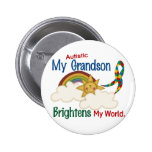 Autism BRIGHTENS MY WORLD 1 Grandson Pinback Button