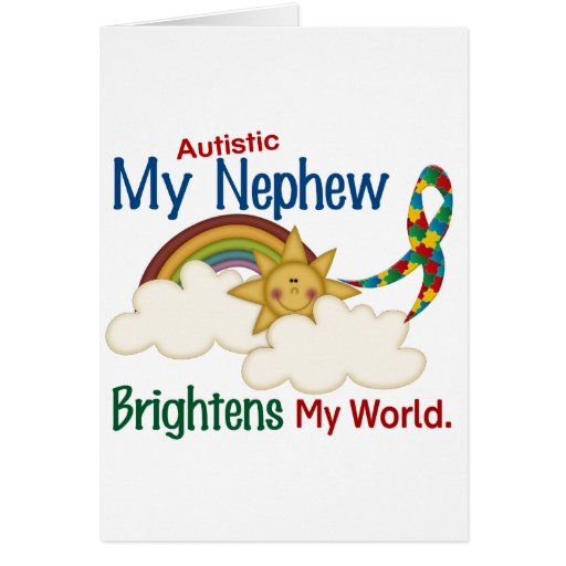 Autism BRIGHTENS MY WORLD 1 Nephew Greeting Card