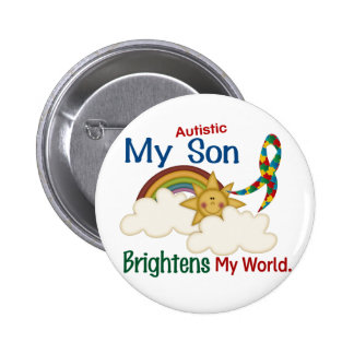 Autism BRIGHTENS MY WORLD 1 Son Pinback Button