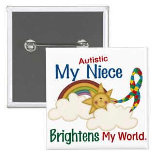 Autism BRIGHTENS MY WORLD Niece Pinback Button