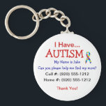 "Autism Child ID Zipper Pull (Changeble Text) Keychain<br><div class=""desc"">Fully Customizable Text, Font and Color Options If you have a child with Autism you know the threat of your child running or wandering away and become lost is a reality. Safegaurd yourself by getting your child back in touch with you as quickly as possible. This simple, but effective keychain...</div>"