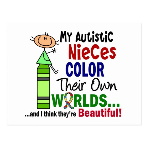 Autism COLOR THEIR OWN WORLDS Autistic Nieces Postcard