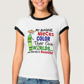Autism COLOR THEIR OWN WORLDS Autistic Nieces T-Shirt