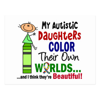 Autism COLOR THEIR OWN WORLDS Daughters Post Card
