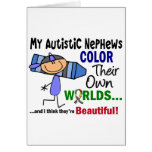 Autism COLOR THEIR OWN WORLDS Nephews Greeting Cards