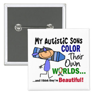 Autism COLOR THEIR OWN WORLDS Sons Button
