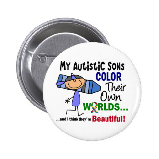 Autism COLOR THEIR OWN WORLDS Sons Pinback Button