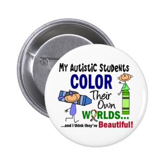 Autism COLOR THEIR OWN WORLDS Students 2 Inch Round Button