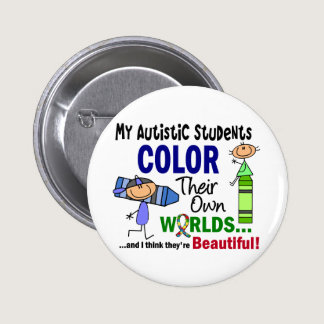 Autism COLOR THEIR OWN WORLDS Students Button