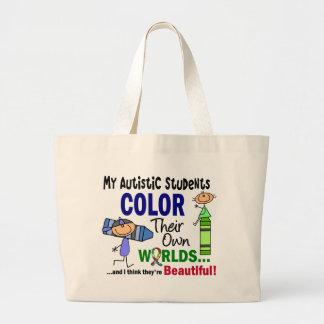 Autism COLOR THEIR OWN WORLDS Students Large Tote Bag