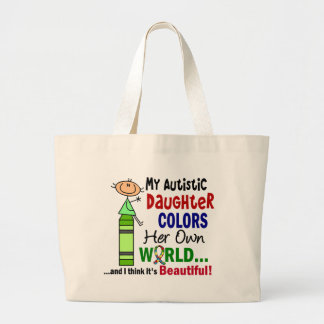 Autism COLORS HER OWN WORLD Daughter Jumbo Tote Bag