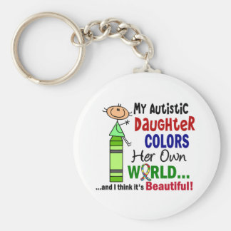 Autism COLORS HER OWN WORLD Daughter Keychain