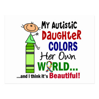 Autism COLORS HER OWN WORLD Daughter Postcard