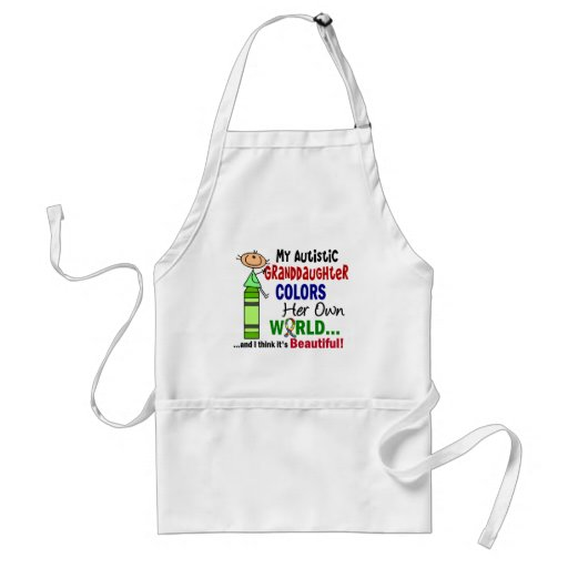 Autism COLORS HER OWN WORLD Granddaughter Apron