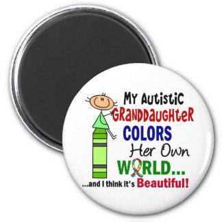 Autism COLORS HER OWN WORLD Granddaughter 2 Inch Round Magnet
